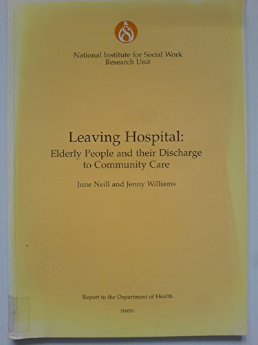 9780117016811: Leaving Hospital: A Study of Elderly People and Their Discharge to Community Care