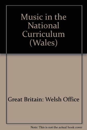 9780117016859: Music in the National Curriculum (Wales)