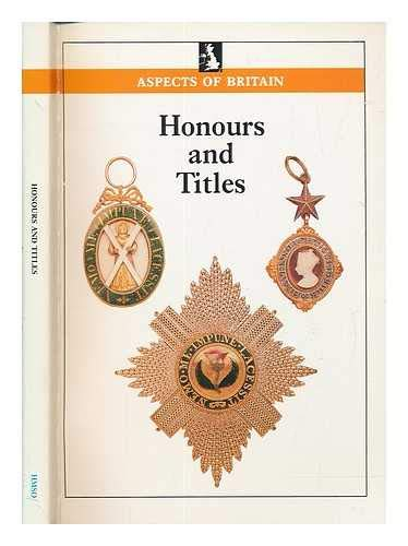 9780117016910: Honours and Titles (Aspects of Britain)
