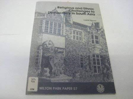 9780117017092: Religious and Ethnic Challenges to Democracy in South Asia (Wilton Park Papers)