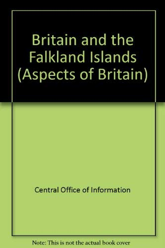 9780117017573: Britain and the Falkland Islands (Aspects of Britain)