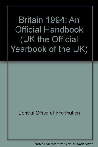 9780117017597: Britain 1994: An Official Handbook (UK the Official Yearbook of the UK)