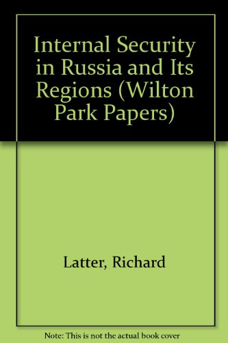 9780117017962: Internal Security in Russia and Its Regions (Wilton Park Papers)