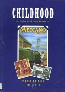 9780117018990: Childhood (Bygone Britain, 1900-70)