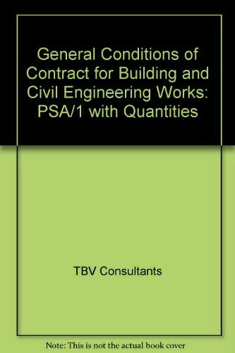 9780117019744: General Conditions of Contract for Building and Civil Engineering Works: PSA/1 with Quantities