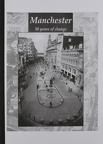 9780117020061: Manchester: 50 Years of Change