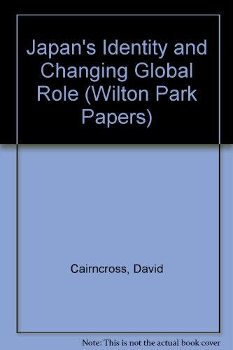 9780117020139: Japan's Identity and Changing Global Role (Wilton Park Papers)