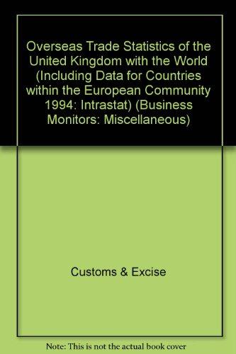 Overseas Trade Statistics of the United Kingdom: Customs & Excise