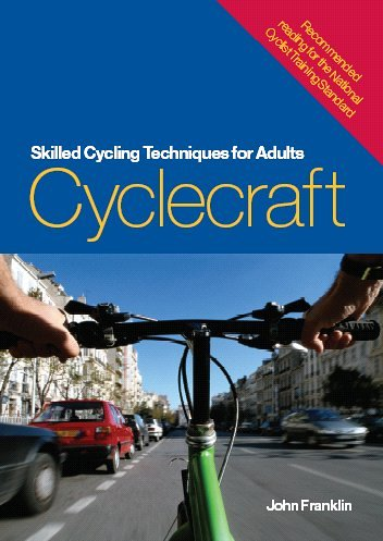 9780117020511: Cyclecraft: Skilled Cycling Techniques for Adults