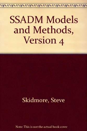 9780117020825: SSADM Models and Methods, Version 4