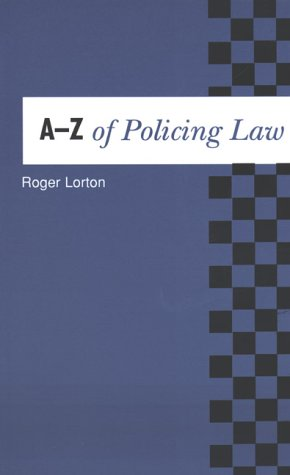 9780117022003: The A-Z of Policing Law