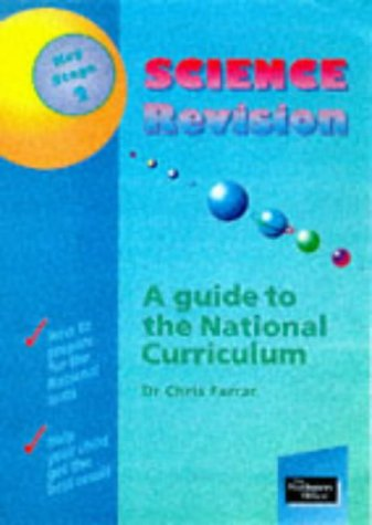 9780117022072: Science Revision Guide: Key Stage 2: A Guide to the National Curriculum