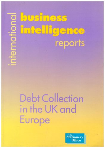 9780117022348: Debt Collection in the UK and Europe (International Business Intelligence Reports)