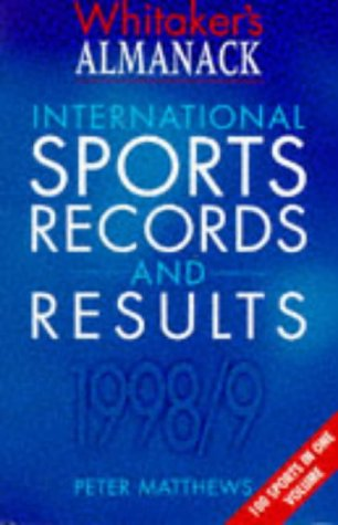 9780117022485: Whitaker's Almanack International Sports Records and Results 1998/99