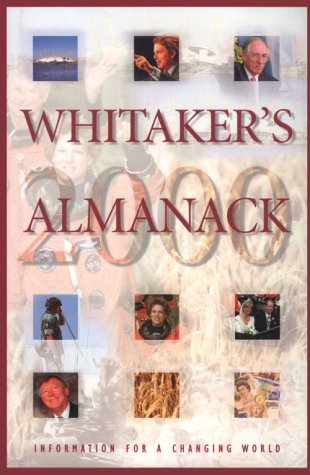 Whitaker's Almanack. 132nd Edition. 2000: Whitaker, Joseph