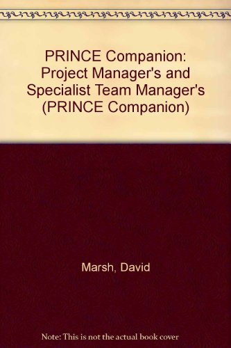 9780117022966: PRINCE Companion: Project Manager's and Specialist Team Manager's