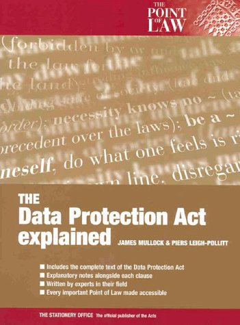 9780117023369: The 1998 Data Protection Act Explained (Point of Law)