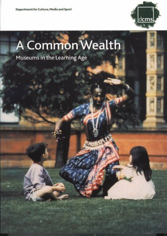 9780117023376: A Common Wealth: Museums in the Learning Age