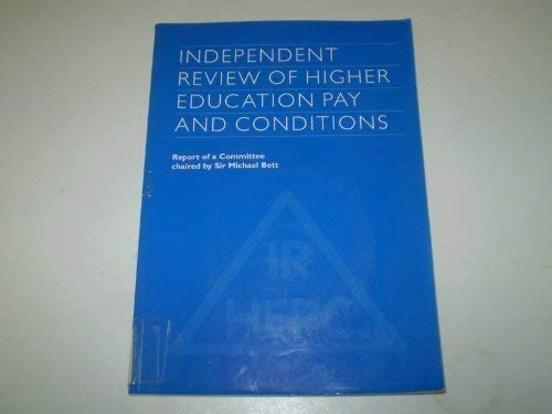 9780117023437: Independent Review of Higher Education Pay and Conditions: Report