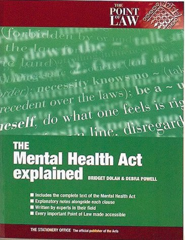 9780117023451: The Mental Health Act Explained (Point of Law)