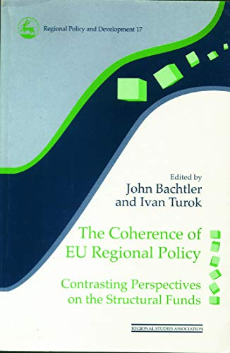 9780117023574: The Coherence of EU Regional Policy: Contrasting Perspectives on the Structural Funds (Regions and Cities)