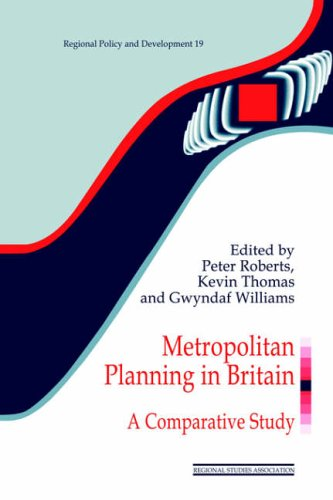 9780117023611: Metropolitan Planning in Britain: A Comparative Study (Regions and Cities)
