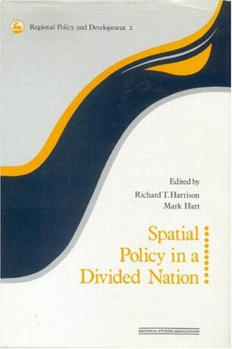 9780117023734: Spatial Policy in a Divided Nation (Regions and Cities)