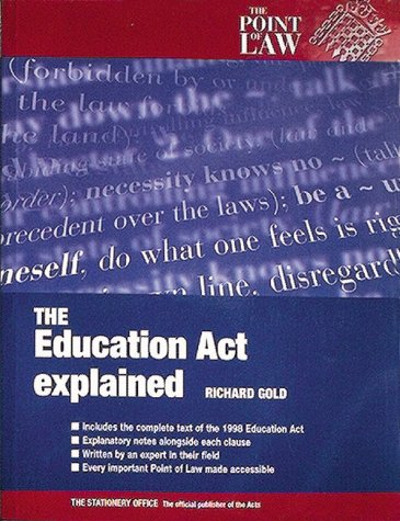 9780117023819: The Education Act Explained (Point of Law)