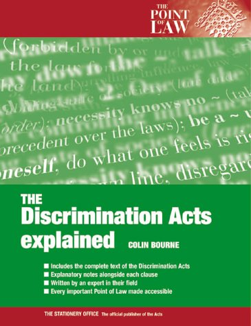 9780117023826: The Discrimination Law Explained (Point of Law)
