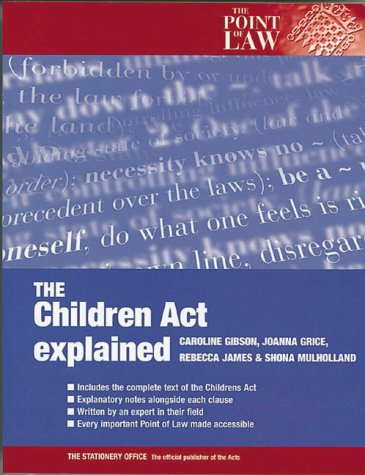 9780117023857: The 1989 Children Act Explained (Point of Law)