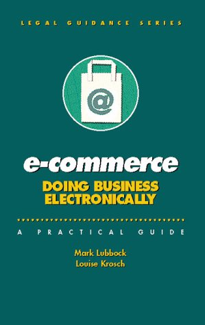 E-Commerce : Doing Business Electronically: Lubbock, Mark; Krosch, Louise