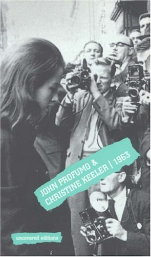 9780117024021: John Profumo and Christine Keeler 1963 (Uncovered Editions)