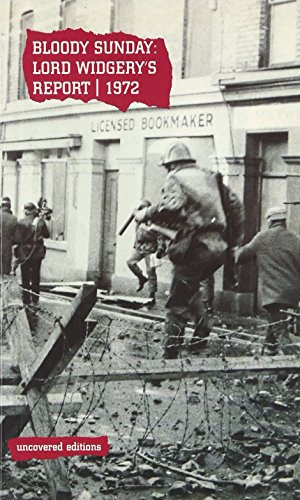 9780117024052: Bloody Sunday: Lord Widgery's Report 1972 (Uncovered Editions)