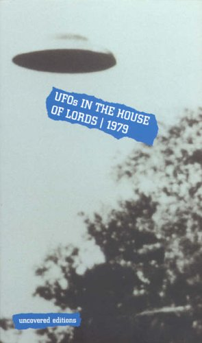 9780117024137: UFOs in the House of Lords, 1979 (Uncovered Editions)