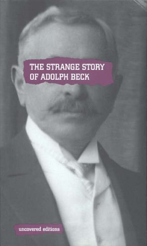9780117024144: The Strange Story of Adolph Beck (Uncovered Editions)