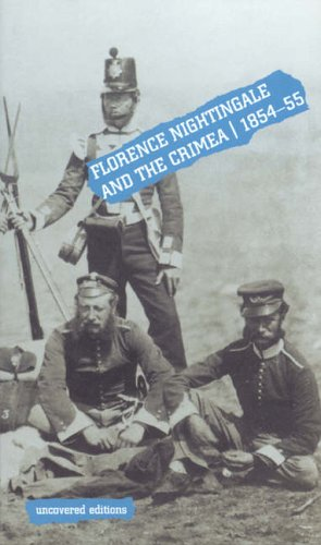 9780117024250: Florence Nightingale and the Crimea, 1854-55 (Uncovered Editions)
