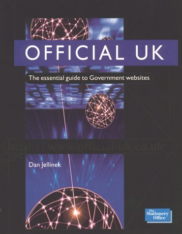 9780117024465: Official UK: The Essential Guide to Government Websites