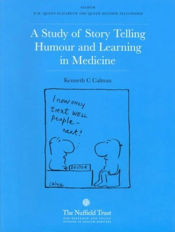 9780117025165: A Study of Story Telling, Humour and Learning in Medicine: 8th H.M.Queen Elizabeth, the Queen Mother Fellowship