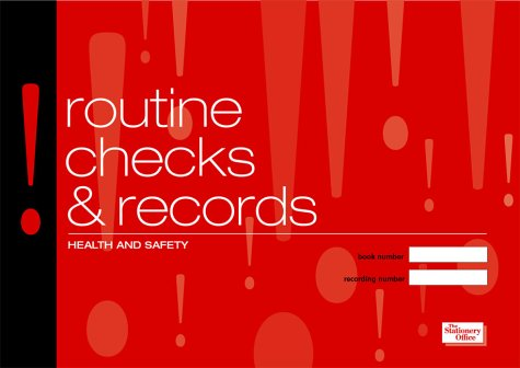 9780117025240: Health & Safety: Routine Checks and Records: The Incident Book