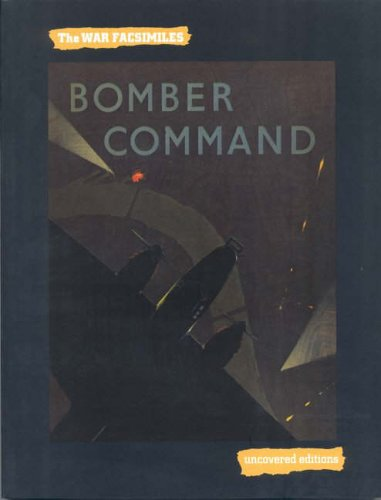 9780117025400: Bomber Command: The Air Ministry Account of Bomber Command's Offensive Against the Axis, September, 1939-July, 1941 (Uncovered Editions War Books)