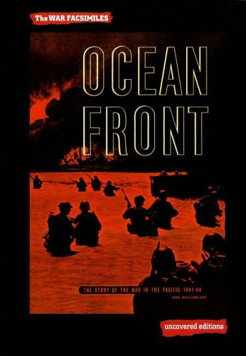 9780117025431: Ocean Front: The Story of the War in the Pacific 1941-44 (Uncovered Editions: War Facsimiles)