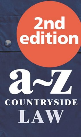 9780117025493: A-Z of Countryside Law (Point of law)