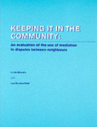 9780117025530: Keeping it in the Community: An Evaluation of the Use of Mediation in Disputes Between Neighbours