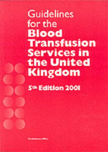 9780117025554: Guidelines for the Blood Transfusion Services in the United Kingdom (National Blood Service)