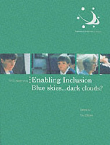 9780117025677: Enabling Inclusion: Blue Skies...Dark Clouds? (Professional excellence in schools)