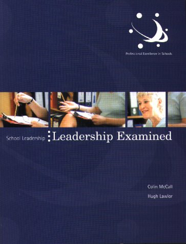 9780117026124: Leadership Examined: Knowledge and Activities for Effective Practice (School Leadership)