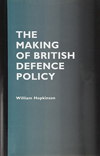 9780117026445: The Making of British Defence Policy