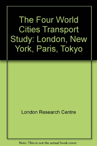 9780117026452: Four World Cities Transport Study: London, New York, Paris, Tokyo