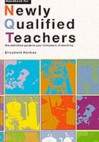 9780117026483: Handbook for Newly Qualified Teachers: The Definitive Guide to Your First Year of Teaching