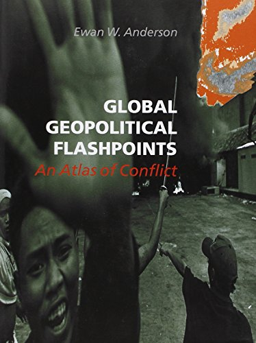 9780117026568: Global Geopolitical Flashpoints: An Atlas of Conflict